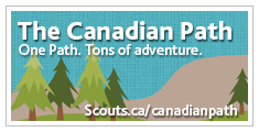 The Canadian Path - Scouts Canada Program Revitalization